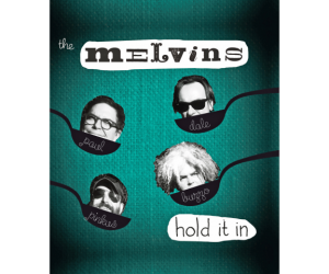 TheMelvins-HoldItIn
